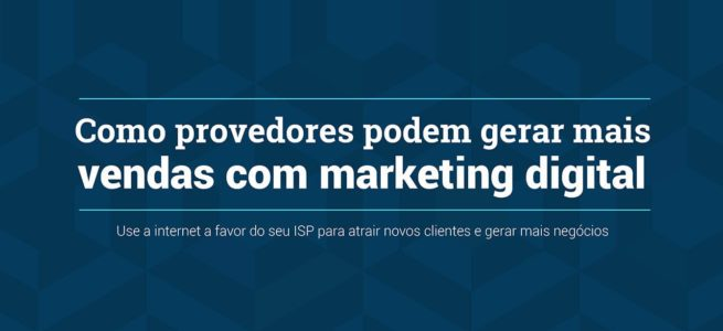 marketing digital para provedores de internet